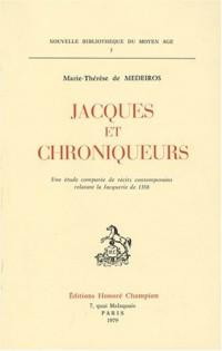 Jacques et chroniqueurs