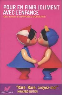 Pour en finir joliment avec l'enfance : Coffret 2 volumes