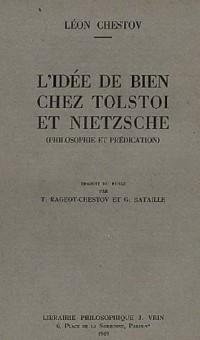 L'Idée de bien chez Tolstoï et Nietzsche : Philosophie et Prédication