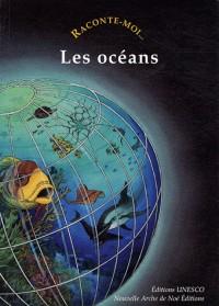 Raconte-moi les océans
