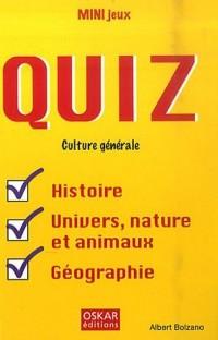 Quiz culture générale : Histoire, univers, nature et animaux, géographie