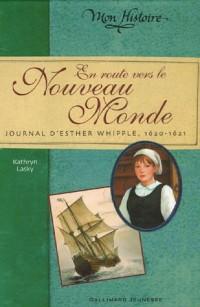 En route vers le Nouveau Monde : Journal d'Esther Whipple, 1620-1621