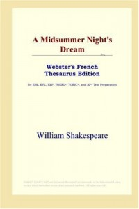 A Midsummer Night's Dream: Webster's French Thesaurus