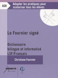 Le Fournier signé : dictionnaire bilingue et informatisé LSF-Français