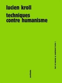 Techniques contre humanisme