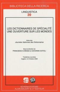 Les dictionnaires de spécialité : une ouverture sur les mondes