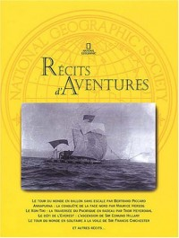 Récits d'aventures : 60 ans d'exploits, 1940-2000