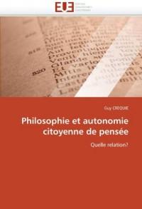 Philosophie et autonomie citoyenne de pensée