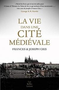 La vie dans une cité médievale