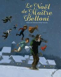 Le Noël de Maitre Belloni