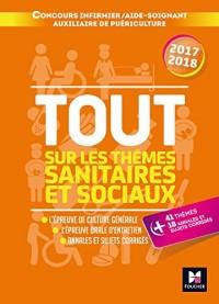 Tout sur les thèmes sanitaires et sociaux Concours IFSI/AS/AP 2017-2018