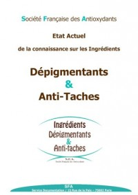 Etat actuel de la recherche sur les ingrédients dépigmentants et anti-tâche