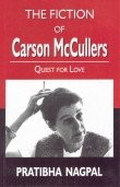 The Fiction of Carson McCullers: Quest for Love