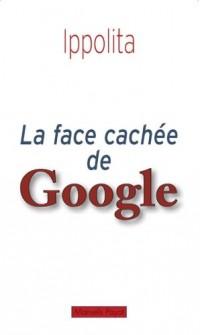 La face cachée de Google