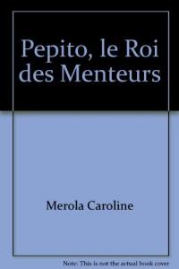 Pepito, le Roi des Menteurs