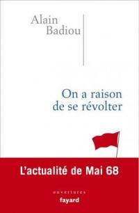 On a raison de se révolter: L'actualité de Mai 68