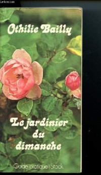 Le Jardinier du dimanche