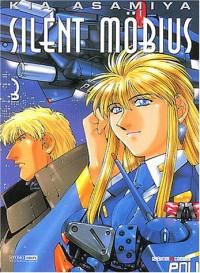 Silent Möbius, Tome 3 :