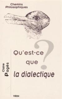 Qu'est-ce que la dialectique?