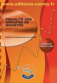 Fiscalite des Groupes de Societes (Fiches de Cours)