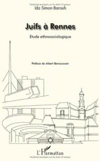 Juifs à Rennes : Etude ethnosociologique