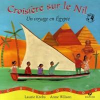 Croisière sur le Nil : Un voyage en Egypte