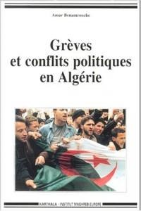 Grèves et Conflits politiques en Algérie