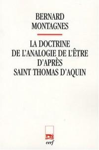 La doctrine de l'analogie de l'être d'après saint Thomas d'Aquin