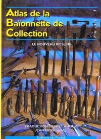 Atlas de la baionnette de collection t.1 : le nouveau kiesling