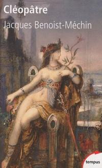 Cléôpatre : ou le rêve évanoui (69-30 av. J.C.)