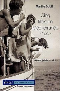 Cinq filles en Méditerranée, 1925 : Quand j'étais matelot