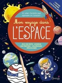 Mon Voyage Dans l'Espace