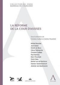Reforme de la Cour d'Assises (la)