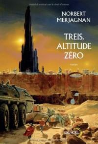 treis altitude zero