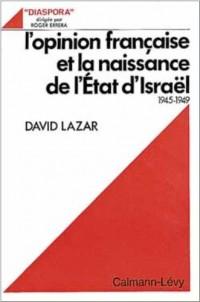 L'Opinion française et la naissance de l'Etat d'Israël, 1945-1949
