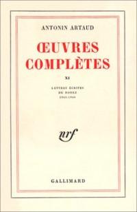 euvres complètes, tome XI : Lettres écrites de Rodez 1945-1946