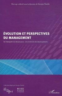 Evolution et perspectives du management : De l'Antiquité à la Renaissance : à la recherche des leçons perdues