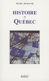 Histoire du Quebec (4ed)