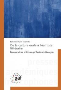 De la culture orale à l'écriture littéraire