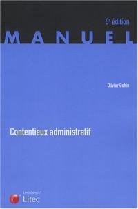 Contentieux administratif (ancienne édition)
