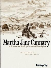Martha Jane Cannary, Intégrale T1 à T3