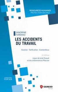 Les accidents du travail et maladies professionnelles: Gestion - Tarification - Contentieux