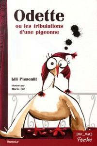 Odette Ou les Tribulations d'une Pigeonne - Poche