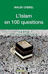 L'Islam en 100 questions [Poche]