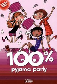 100% pyjama party