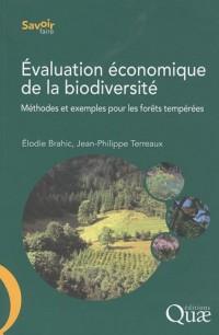 Evaluation economique de la biodiversite. Methodes et exemples dans les forets temperees
