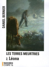Les terres meurtries, Tome 2 : Leona