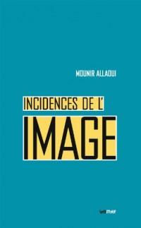 Incidences de l'image