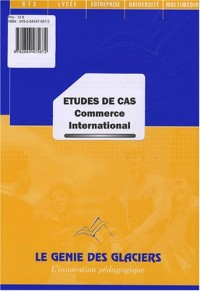Etudes de cas : Commerce international