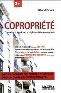 Copropriété Connaître et appliquer la règlementation comptable 3eme édition